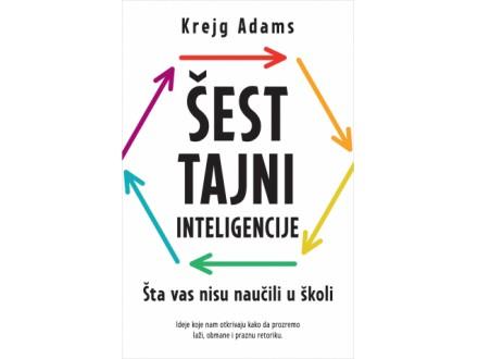 ŠEST TAJNI INTELIGENCIJE - Krejg Adams