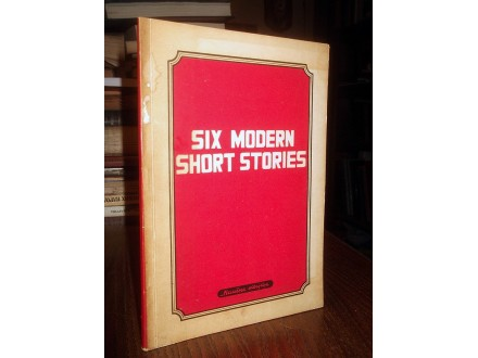 SIX MODERN SHORT STORIES (sa eng-srp rečnikom)