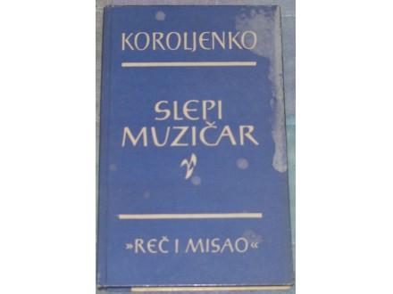 SLEPI MUZIČAR - KOROLJENKO