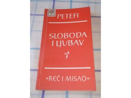 SLOBODA I LJUBAV - Šandor Petefi