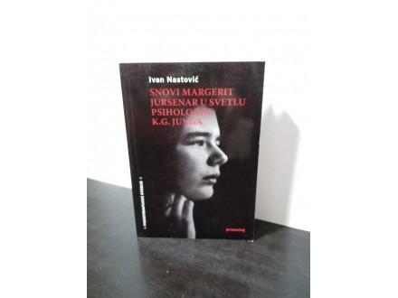 SNOVI Margerit Jursenar u svetlu psihologije K.G.Junga