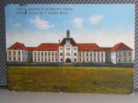 SOMBOR-BOLNICA NJ.V. KRALJICE MARIJE 1930/40 ( II-93 )