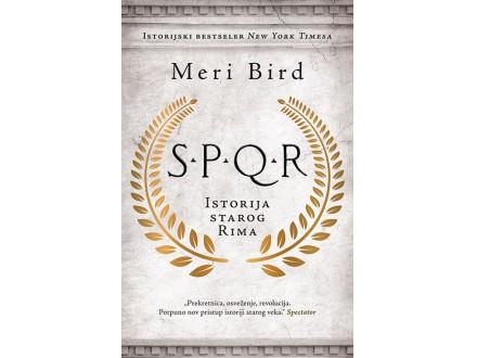 SPQR: Istorija starog Rima - Meri Bird
