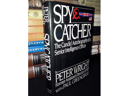 SPYCATCHER - Peter Wright with Paul Greengrass