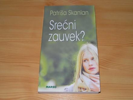 SREĆNI ZAUVEK - Patriša Skanlan
