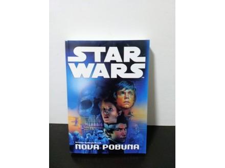 STAR WARS -NOVA POBUNA, Kristine Kethryn Rusch NOVO