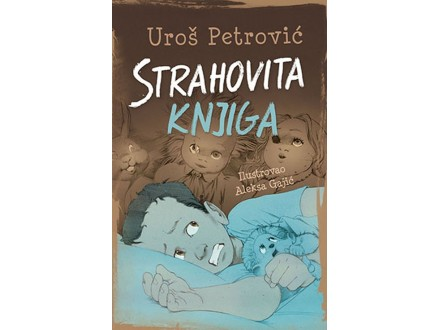 STRAHOVITA KNJIGA - Uroš Petrović, Aleksa Gajić