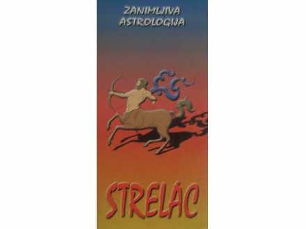 STRELAC  zanimljiva astrologija