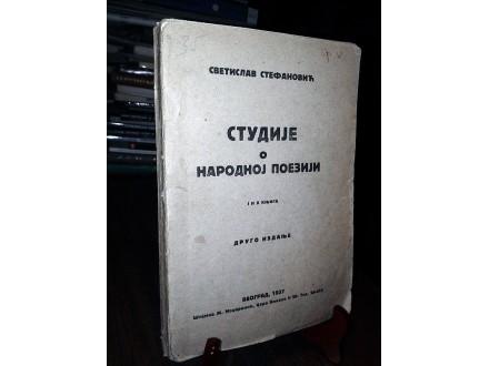 STUDIJE O NARODNOJ POEZIJI (1-2) - Svetislav Stefanović