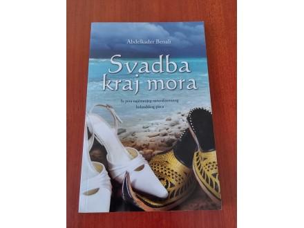 SVADBA KRAJ MORA - Abdelkader Benali