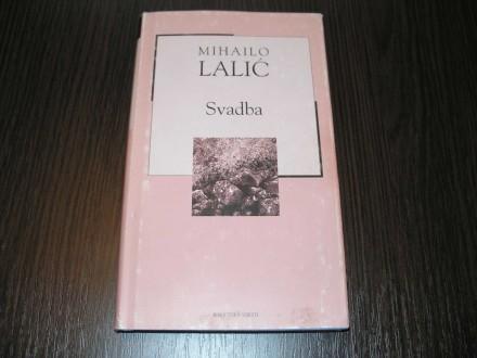 SVADBA - Mihailo Lalić