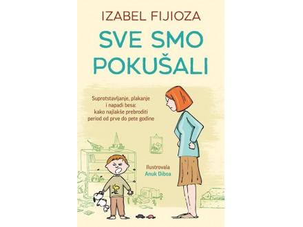 SVE SMO POKUŠALI - Izabel Fijioza