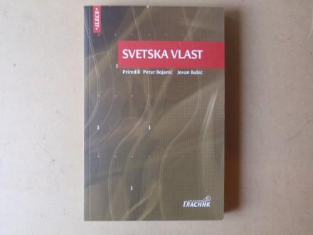SVETSKA VLAST - Priredili Petar Bojanić / Jovan Babić