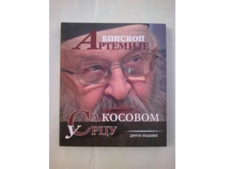 Sa Kosovom u srcu - Episkop Artemije + CD