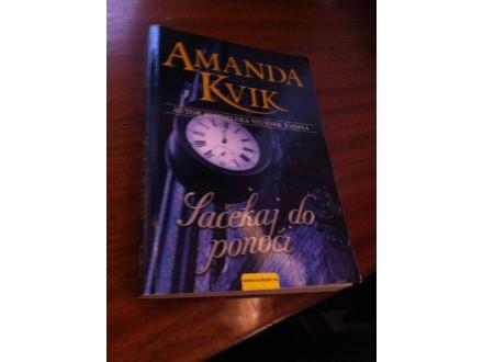 Sačekaj do ponoći Amanda Kvik