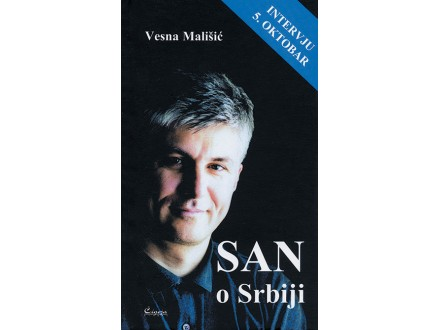 San o Srbiji - Zoran Đinđić, Vesna Mališić