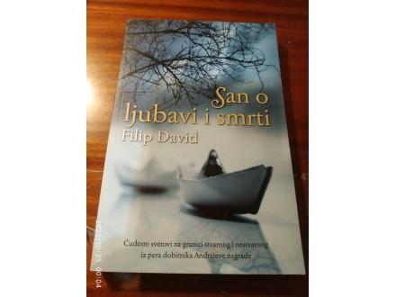 San o ljubavi i smrti Filip David