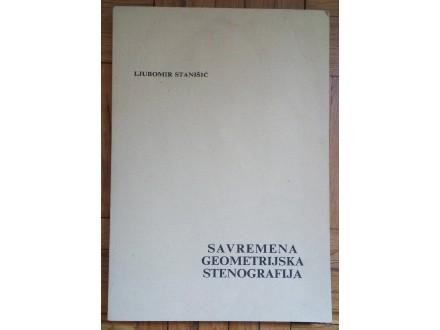 Savremena geometrijska stenografija  Ljubomir Stanišić