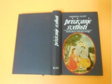 Savremena poezija Indije-Prizivanje svetlosti G.Olujić