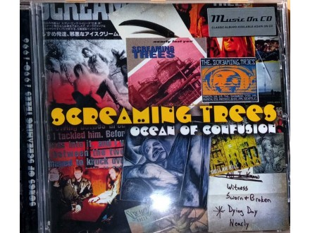 Screaming trees- Ocean of confusion