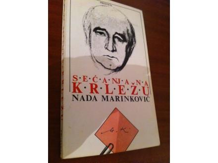 Secanja na Krlezu Nada Marinkovic