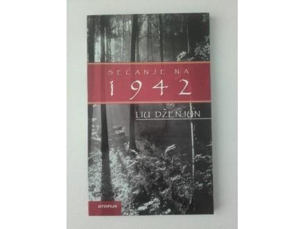Sećanje na 1942 - Liu Dženjun