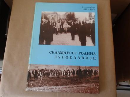 Sedamdeset godina Jugoslavije - Monografija