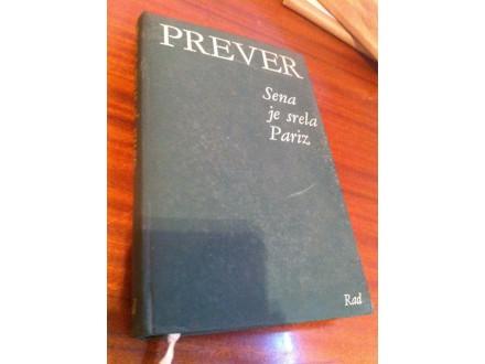 Sena je srela Pariz Prever