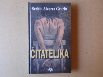 Serhio Alvarez Gvarin - ČITATELJKA