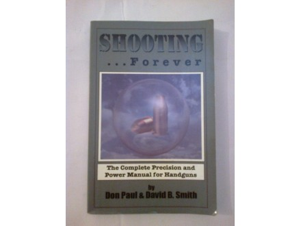 Shooting forever  - Don Paul David B. Smith