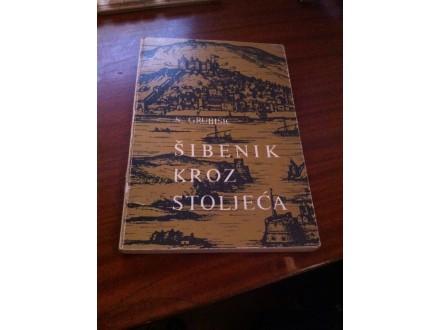 Šibenik kroz stoljeća S . Grubišić
