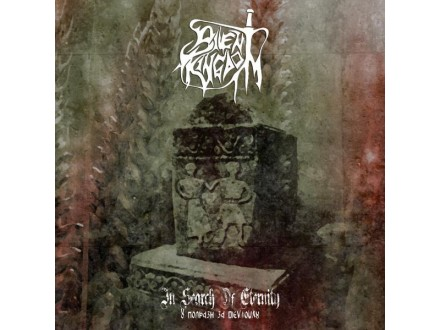 Silent Kingdom – In Search Of Eternity