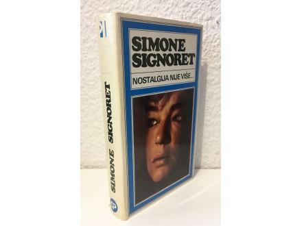 Simone Signoret: Nostalgija nije više što je nekoć bila