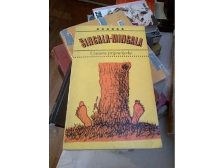 Šingala-Mingala - Usmene pripovijetke