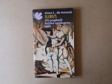 Sizan Ž. de Moransi - ILIRIN ILITI POGIBELJI KOJIMA