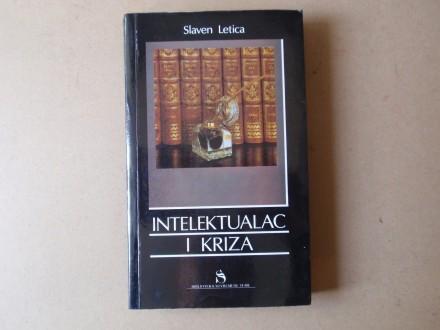 Slaven Letica - INTELEKTUALAC I KRIZA