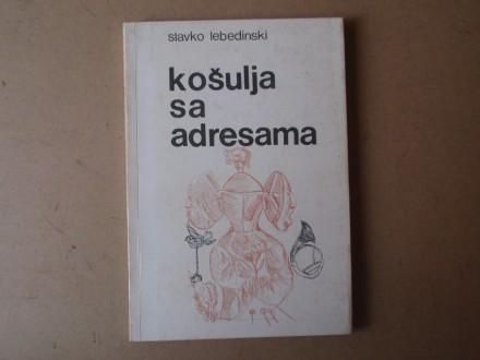 Slavko Lebedinski - KOŠULJA SA ADRESAMA