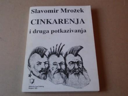 Slavomir Mrožek -  CINKARENJA I DRUGA POTKAZIVANJA