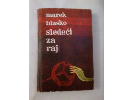 Sledeći za raj - Marek Hlasko
