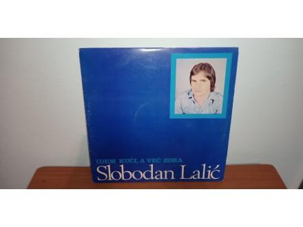 Slobodan Lalic-Idem Kuci a vec Zora