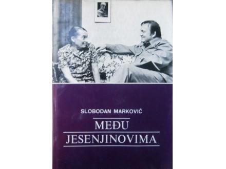 Slobodan Marković: MEĐU JESENJINOVIMA