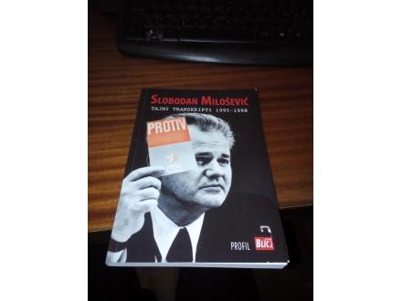 Slobodan Milošević tajni transkripti 1995-1998