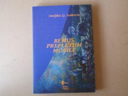 Smiljka Isaković - BEMUS PREPLETUM MOBILE
