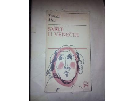 Smrt u veneciji - Tomas Man