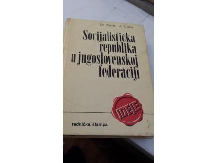 Socijalistička republika u jugoslovenskoj federaciji