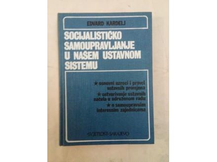 Socijalističko samoupravljanje u našem ustavnom sistemu
