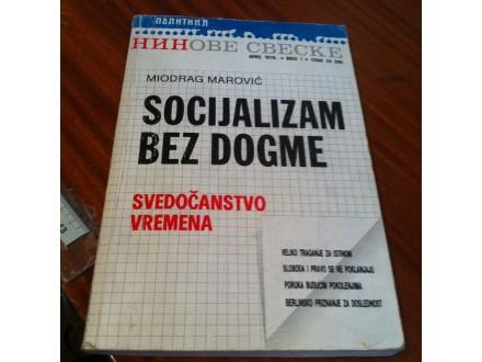 Socijalizam bez dogme Miodrag Marović
