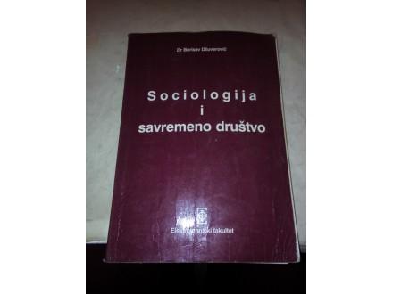 Sociologija i savremeno društvo - dr Borisav Džuverović