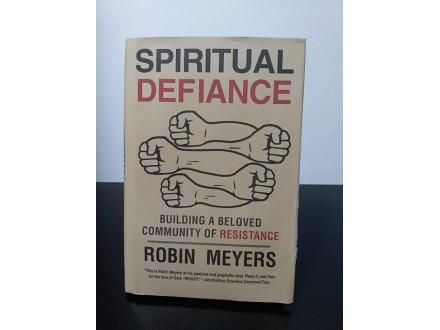 Spritual Defiance, Robin Meyers