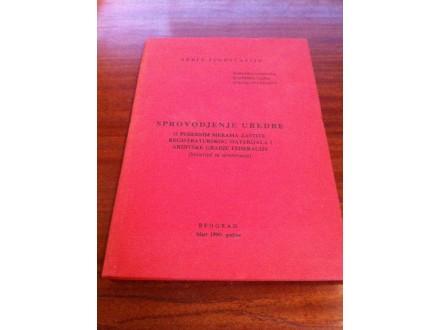 Sprovođenje uredbe o posebnim merama zaštite